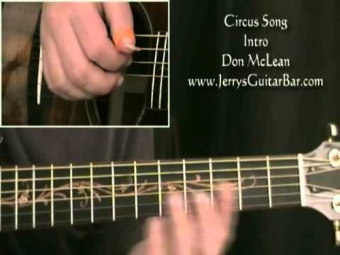 How To Play Don McLean Circus Song (intro only)