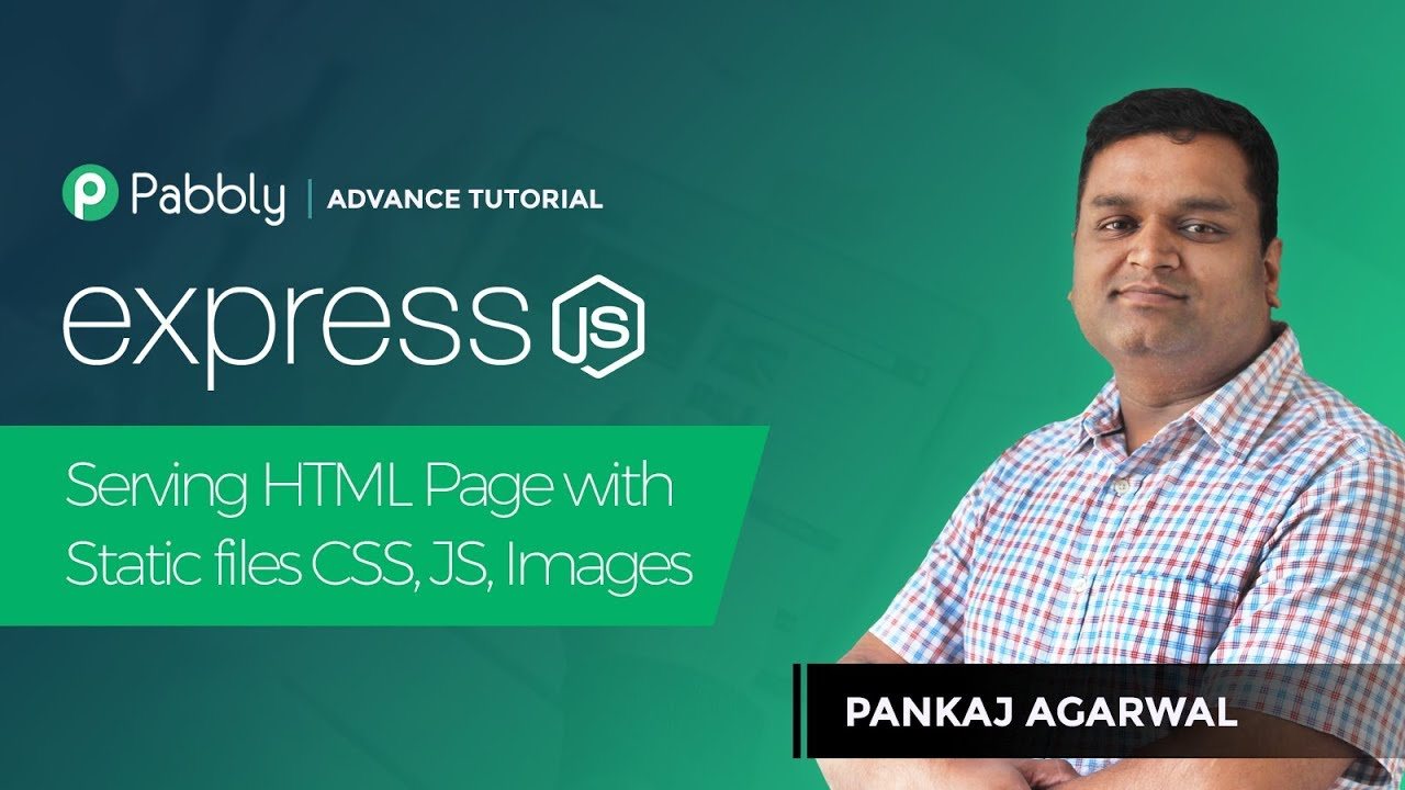 Lesson 5 : Express js - Serving HTML Page with Static files CSS, JS, Images  in Hindi
