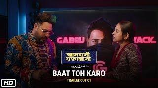 Baat Toh Karo | Khandaani Shafakhana | Sonakshi Sinha, Varun Sharma, Badshah | 2nd Aug