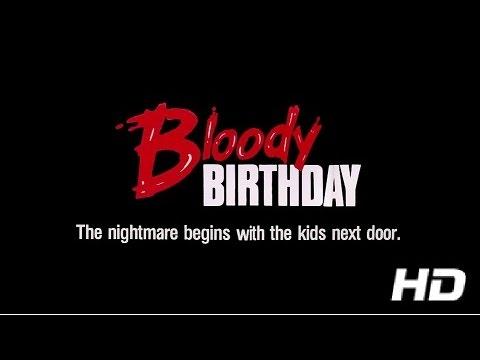 BLOODY BIRTHDAY - (1981) HD Trailer