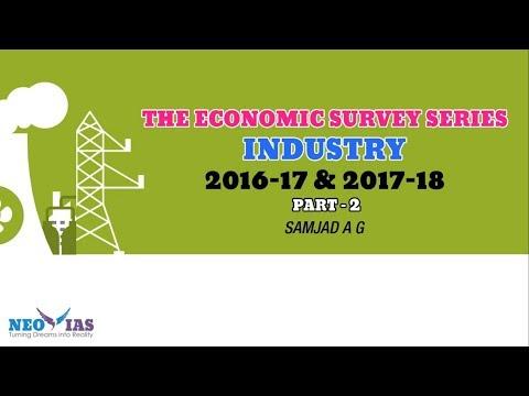 INDUSTRY - PART 2 | ECONOMIC SURVEY (2016-17 & 2017-18) | ECONOMY GURU | NEO IAS