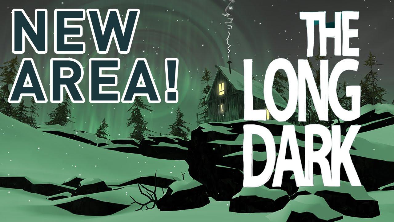 The Long Dark  New Area  YouTube
