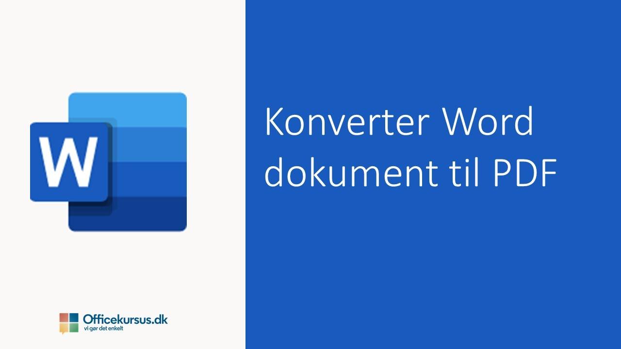 Konverter Word til PDF / Convert Word to PDF