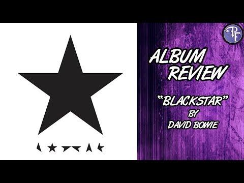 Blackstar (2016) - David Bowie - Album Review - Gone Too Soon Week