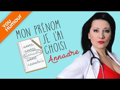 ANNADRE -  Mon prénom je l'ai choisi