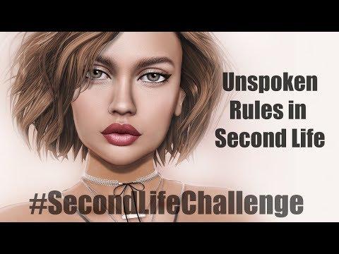#SecondLifeChallenge - Unspoken Rules in Second Life