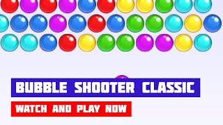 Bubble Shooter Classic · Game · Gameplay