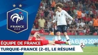 Turquie-France (2-0), le résumé - Équipe de France I FFF 2019