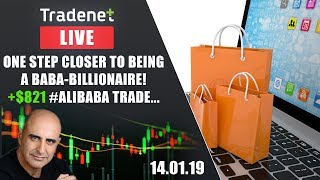 Tradenet Trading Room - One Step Closer To Being A BABA-Billionaire! +$821 #AliBaba Trade...