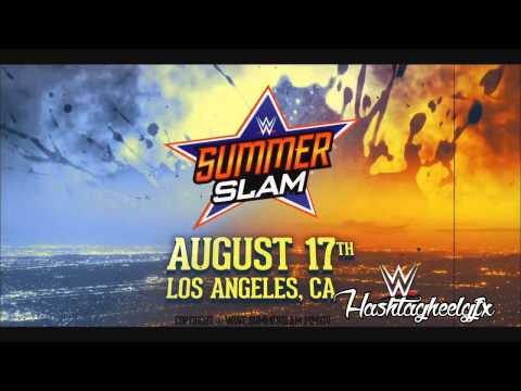 2014: WWE SummerSlam Official Theme Song -...