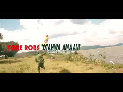 Otahwa Amaani Tone Robs