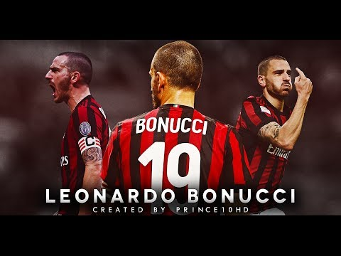 Leonardo Bonucci - The Captain - Defensive Skills, Tackles & Passes - AC Milan 2018 - HD