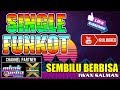 Single Funkot Sembilu Berbisa Iwan Salman  Mp3 - Mp4 Download