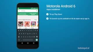 Tips & Tricks - Motorola smartphone: Apps installeren (Android 6)