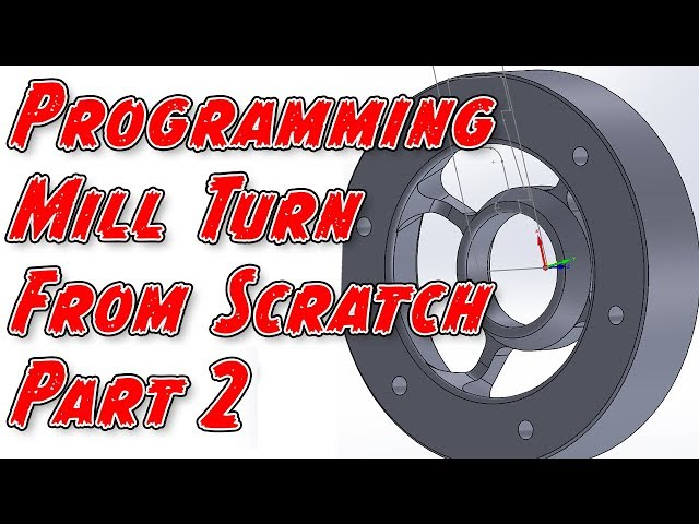 Programming Mill/Turn from Scratch - Part 2