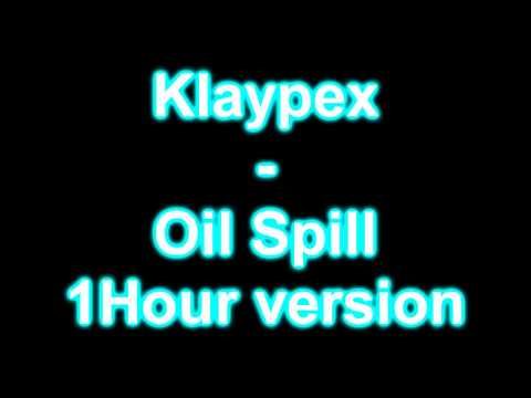 Klaypex -Oil Spill 1Hour version