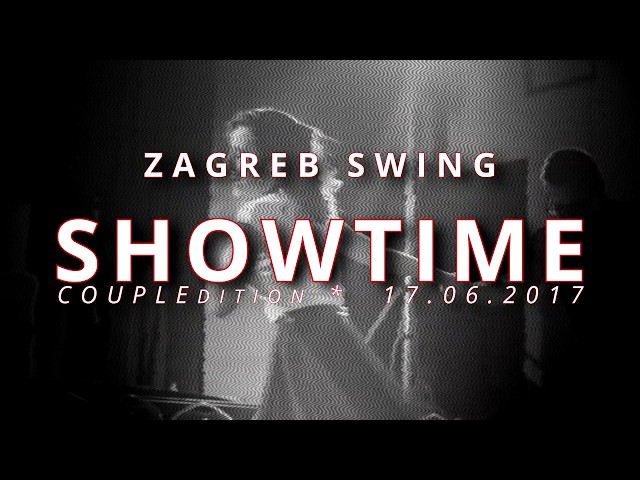 ZAGREB Swing SHOWTIME 2017 [Boris&Biljana]