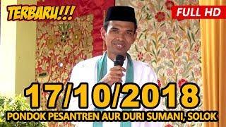 Ceramah Terbaru Ustadz Abdul Somad Lc, MA - Ponpes Aur Duri Sumani , Solok
