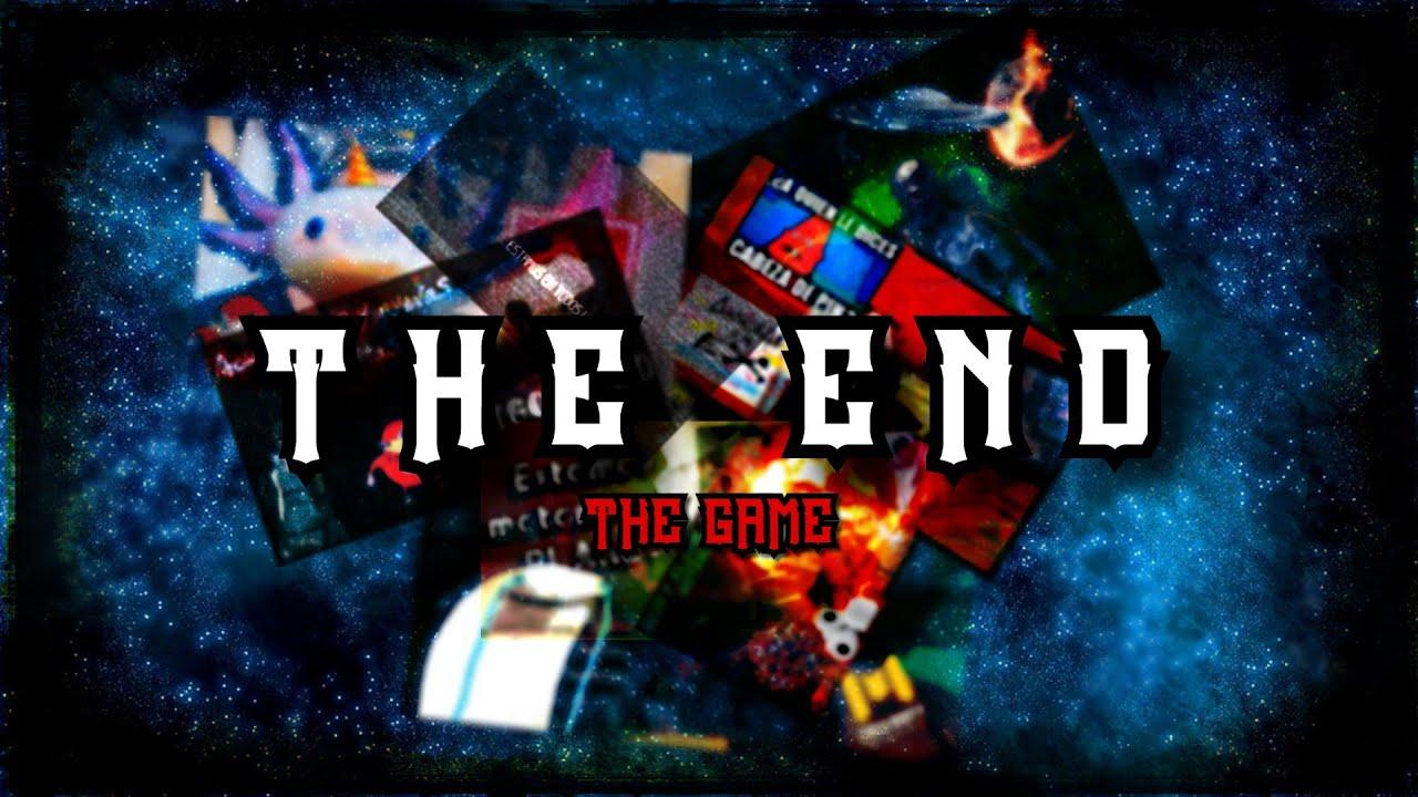T H E   E N D (El Final)