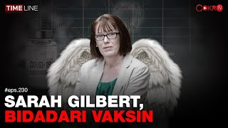 Denny Siregar: SARAH GILBERT, BIDADARI VAKSIN