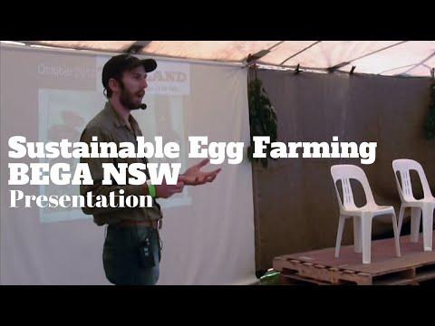 Sustainable egg farming BEGA NSW Presentation