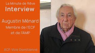 La Minute de Rêve - Interview Augustin Ménard