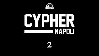 NAPOLI RAP CYPHER PARTE 2