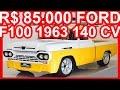 PASTORE R$ 85.000 Ford F100 1963 Amarela 250 aro 20 MT3 RWD 4.1 Chevrolet 140 cv 29 kgfm #FORD