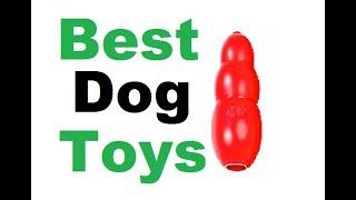 Best Dog Toys /  Best Dog Chew Toys /  Best Dog Toys 2018 !!