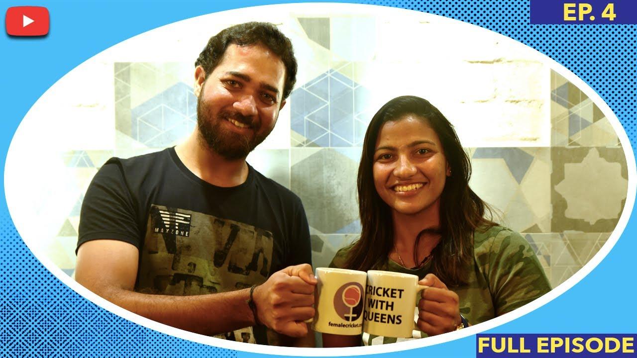 Ep.4 Sneh Rana | Cricket With Queens | Full Episode