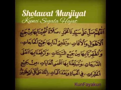 Kunci Segala Hajat :  Sholawat Munjiyat