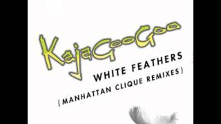 White Feathers (Manhattan Clique Remix Instrumental) - Kajagoogoo