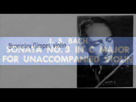 Bach / Bronislav Gimpel, 1964: Sonata No. 3 in C major for Violin, BWV 1005 - Fuga (Part 2)