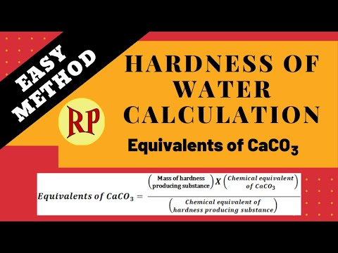 Easy Method To Calculate Hardness Of Water In Terms Of Calcium Carbonate (CaCO3) Equivalents.