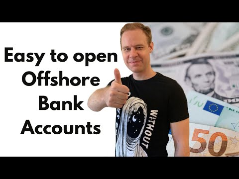 The easiest country to open an Offshore bank account (in 2020)