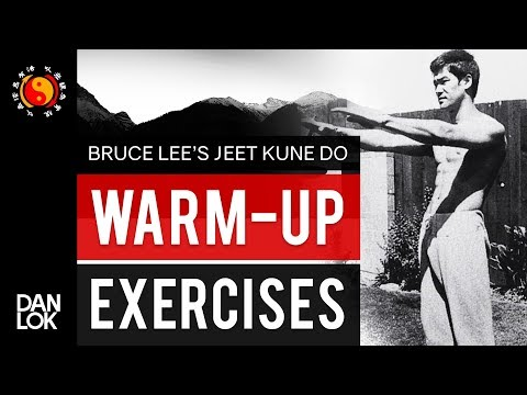 Bruce Lee JKD Warm Up Exercises