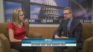 Fitness Friday: Oxygen Debt and Weight Loss 5pm Interview 3-20-15