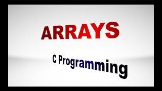 Arrays in C Programming : very Easy