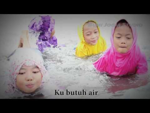 AIR, lagu tamatik untuk PAUD dan SD by CAHAYA KID Cipt. Sigit Baskara