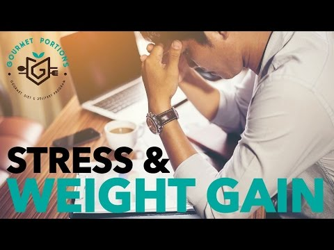 Stress & Weight Gain (Gourmet Portions Health & Nutrition Tips)