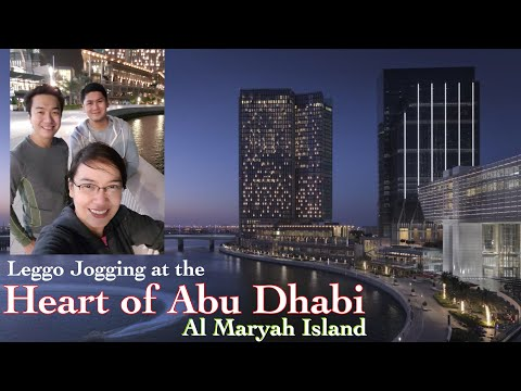 Jogging at the Heart of Abu Dhabi | Al Maryah Island | Abu Dhabi, UAE