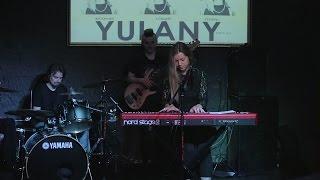 �������� ���� Yulany - Чувствуешь   Bazilik Live ������