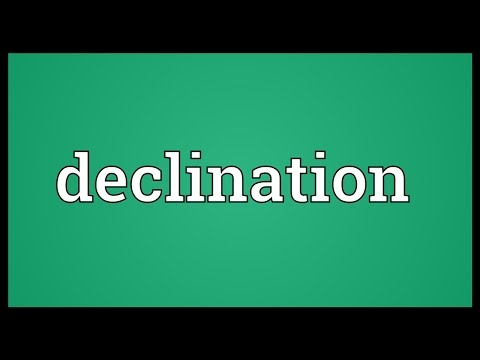 Declination Meaning