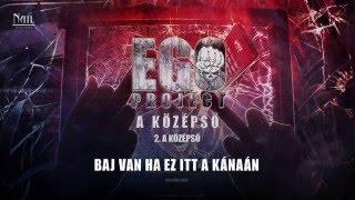 ego project a kzpső hivatalos szveges video official lyrics video