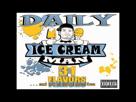 Ice Cream Man- Daily Ice Cream Man 31 Flavors (and not a damn ones free)