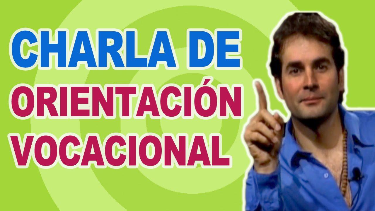Download Charla de Orientación Vocacional por Javier Echevarría - Test de Orientación Vocacional
