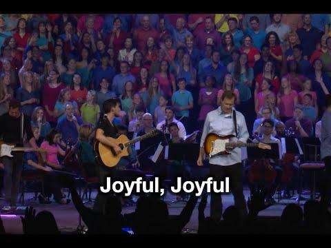 Joyful, Joyful - Tommy Walker - from Generation Hymns 2