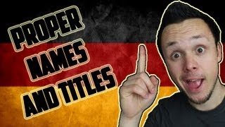 Learn German Declension | Proper Names and Titles | Grammar Lesson
