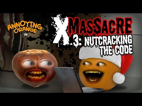 Annoying Orange - X-Massacre #3: Nutcracking the Code!
