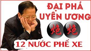 12 Nước Phế Xe Đại Phá Uyên Ương Pháo Tấn Tam Binh. Hồ Vinh Hoa vs Thái Phúc Như